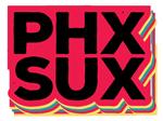 PHX SUX
