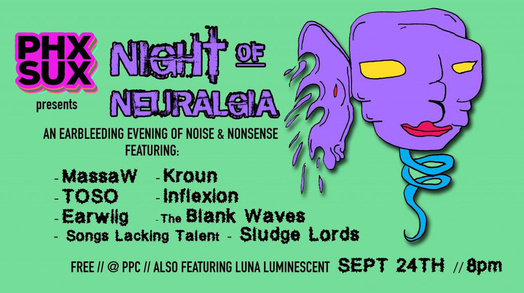 night of neuraligia phx sux