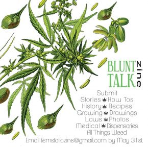 Call For Entries: Blunt Talk, A Weed-Themed Zine